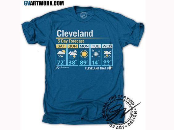 WANT!!!!   Cleveland five day forecast tshirt