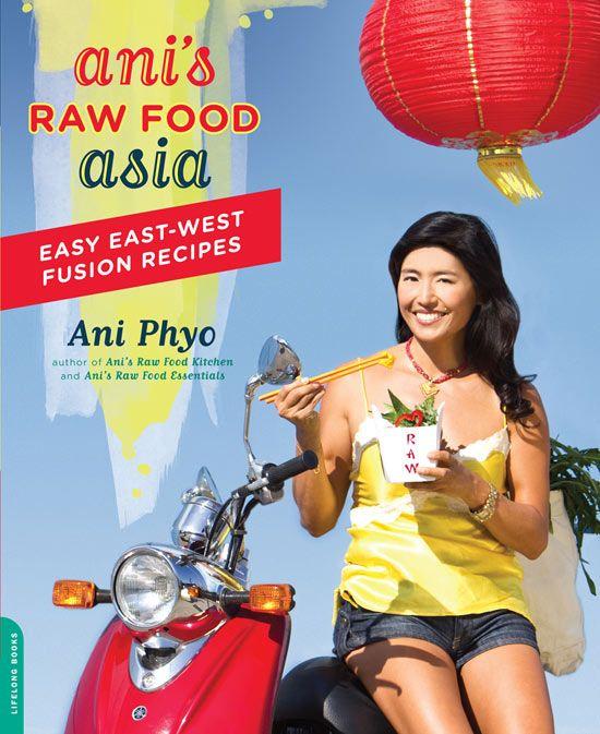 Ani Phyo- Asian Raw Food