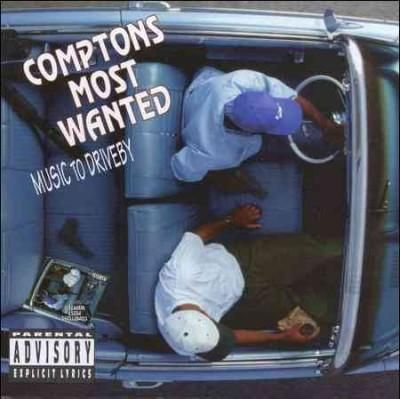 Compton's Most Wanted - Music To Driveby, White