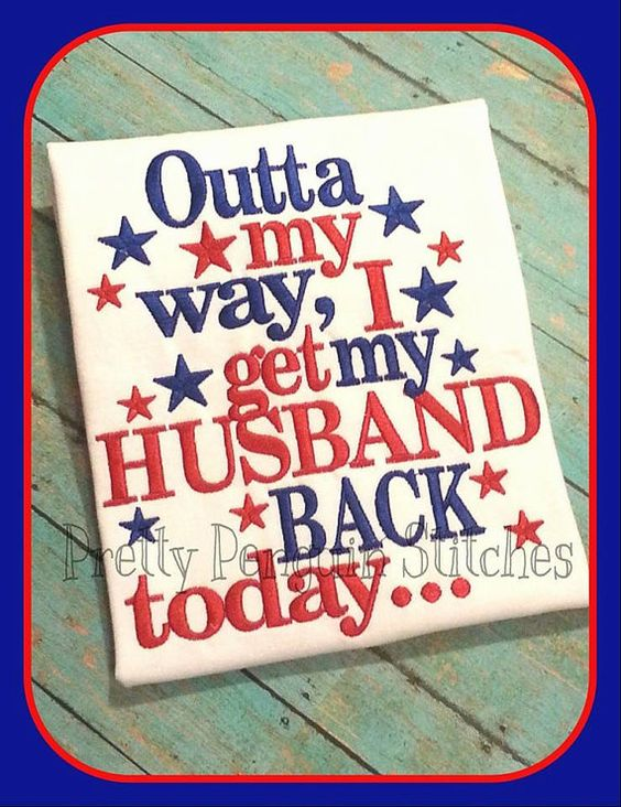 Outta My Way Deployment Homecoming by PrettyPenguinStitch on Etsy, $21.99