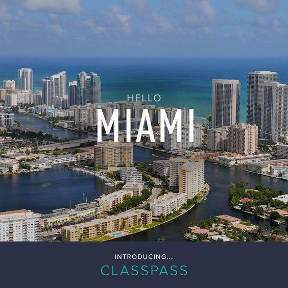 You can join ClassPass in Miami! | ClassPass Cities | Pinterest ...