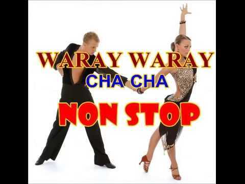 Waray Waray Song Cha Cha Youtube Youtube Songs Cha Cha