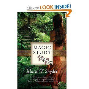 Magic Study (Study, Book 2) - Maria V Snyder
