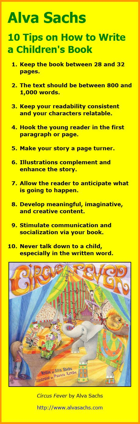 Alva Sachs 10 Tips On How To Write A Children S Book Writing Childrens Books Writing A Book Book Writing Tips