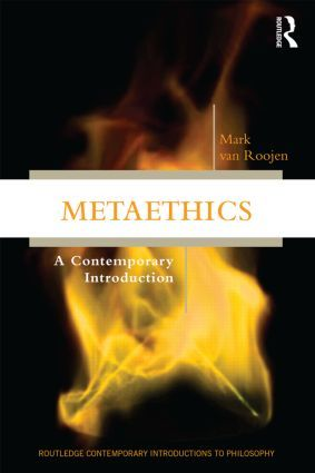 Metaethics: A Contemporary Introduction (Paperback) - Routledge