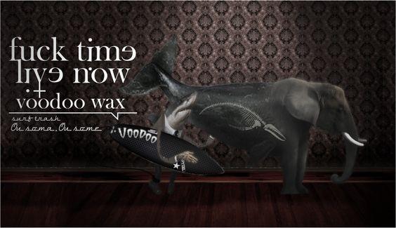Outdoor Voodoo Wax