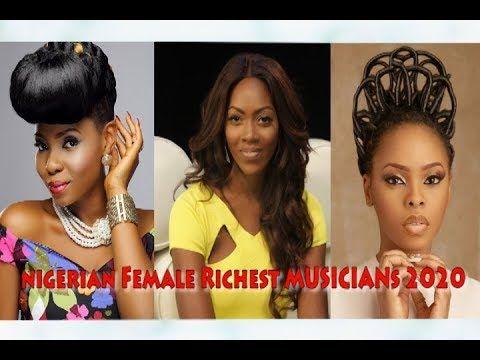 Top 10 Most Richest Female Musicians In Nigeria In 2020 In 2020 Female Musicians Musician Female
