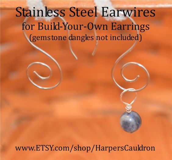 Build-Your-Own Earrings with these base earwires, made of Stainless Steel, and gemstone dangles (available separately.) You can easily add and switch gemstone dangles, mixing and matching the stones. These earwires are pretty enough to wear on their own, without any gemstone dangles.