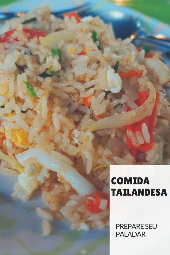 Dizem que a comida tailandesa é uma das melhores do mundo, e não falam isso à toa. Confira aqui os principais pratos da Tailândia e prepare seu paladar!