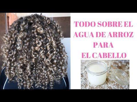 Agua De Arroz Para El Cabello Youtube Agua De Arroz Cabello