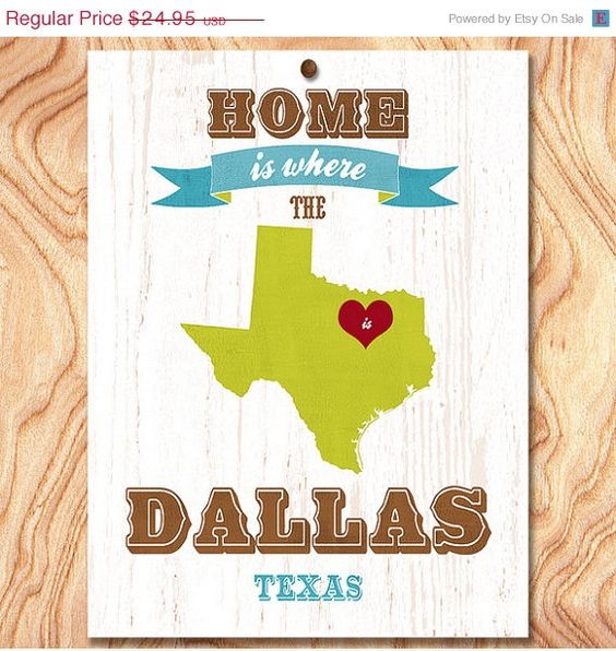 ON SALE Dallas Art Poster  Home Is Where The by GraceHouseArt, $17.95