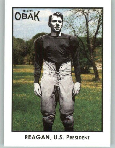 "2011 TRISTAR Obak #103 Ronald Reagan - President of the United States (The Gipper / Notre Dame) (Football Cards) by TRISTAR Obak. $2.33. 2011 TRISTAR Obak #103 Ronald Reagan - President of the United States (The Gipper / Notre Dame) (Football Cards). Like the Irish?  Be sure to check out and ""LIKE"" my Facebook Page https://www.facebook.com/HereComestheIrish  Please be sure to upload and share any personal pictures of your Notre Dame experience with your fellow Irish fans!"