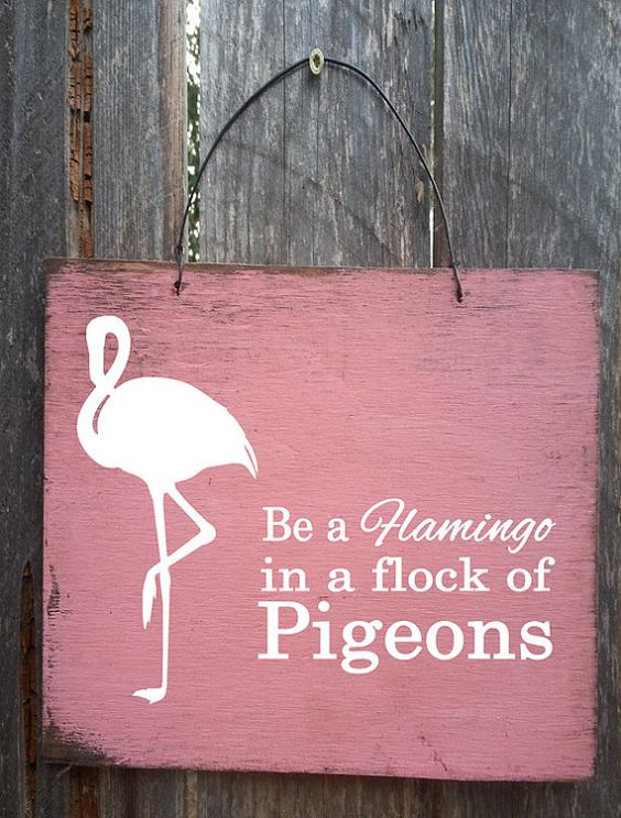 Hey, I found this really awesome Etsy listing at https://www.etsy.com/listing/209199731/flamingo-sign-flamingo-decor-be-a