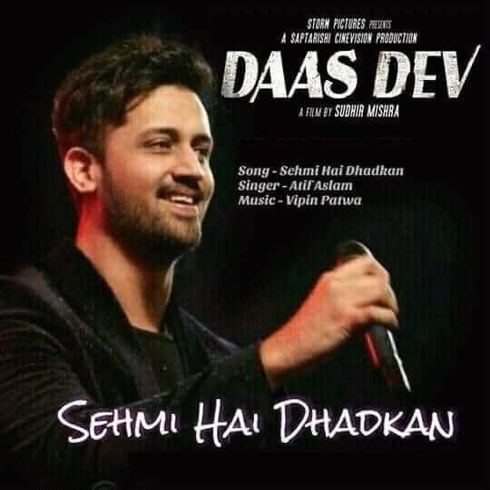 Sehmi Hai Dhadkan Daasdev Atif Aslam Full Mp3 Song Download Mp3 Song Download Songs Mp3 Song