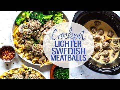 These Crockpot Swedish Meatballs Are Made Lighter Using Half The Heavy Cream An Cooking Clean Eating Crockpot Swedish Meatballs Crockpot Swedish Meatballs