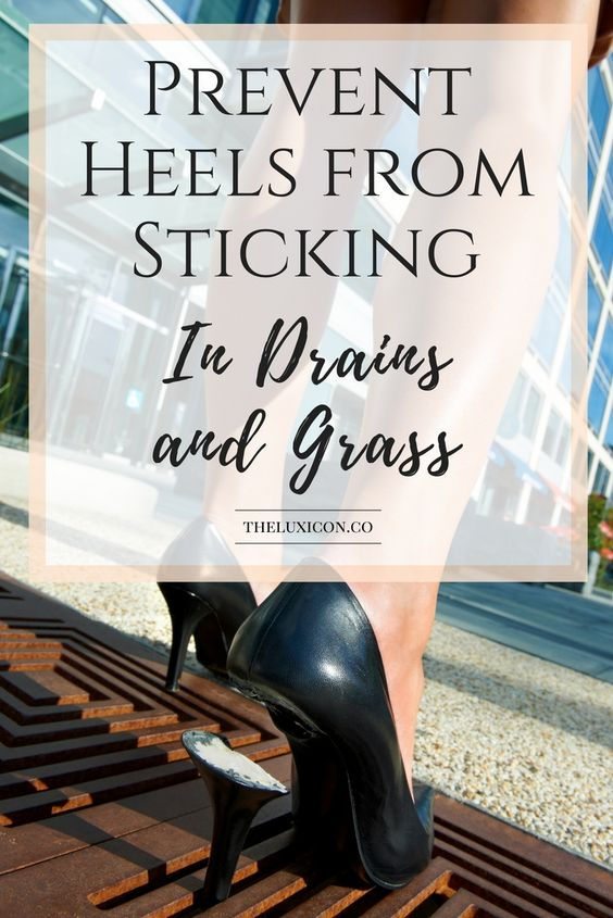 Heel caps protect your heels and keep from getting stuck in grass and sewer grates. Pin now, read later.