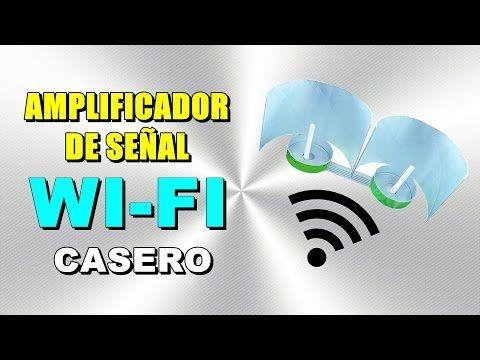 Amplificador De Senal Wi Fi Casero Muy Facil Y Efectivo