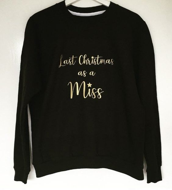 My Last Christmas as Miss Jumper White Personalised Wedding Present Gift