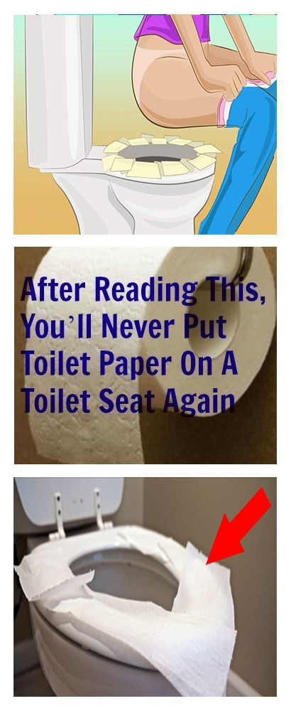 After Reading This You Ll Never Put Toilet Paper On A Toilet Seat