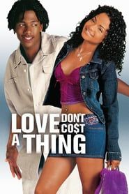 Voir Film Love Don T Cost A Thing Streaming Vf Film Complet Streaming Movies Movie Sequels Download Movies