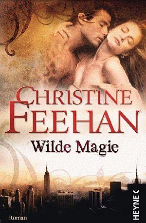 Christine Feehan – Leopardenmenschen 1 – Wilde Magie Ebook Magazin Zeitung Download kostenlos