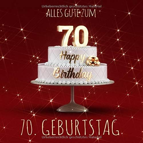Alles Gute Zum 70 Geburtstag Ga Stebuch Zum Eintragen Mit 110