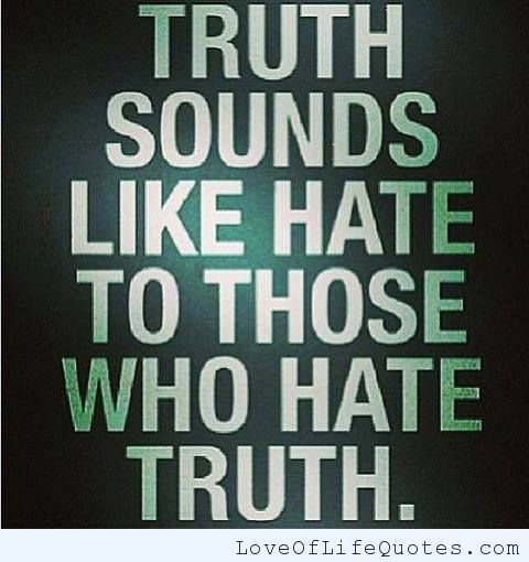 Image result for Telling the truth is not hate
