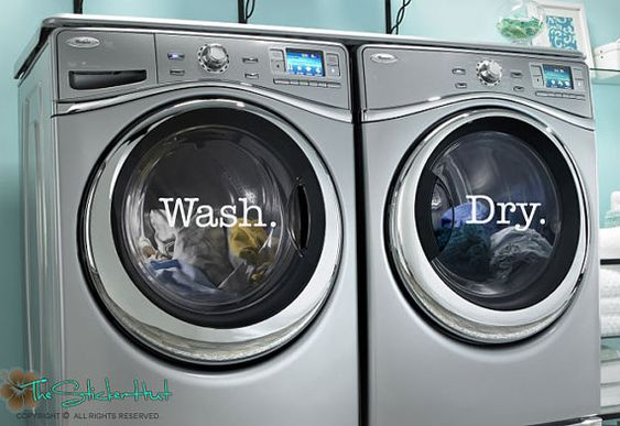 Wash Dry Laundry Decals    Your order includes:  • 1 - Wash., 11.78 wide by 2.9 high  • 1 - Dry., 7.9 wide by 3.6 high • Installation Instructions