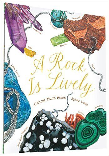 A Rock Is Lively: Dianna Hutts Aston, Sylvia Long: 9781452145556: AmazonSmile: Books