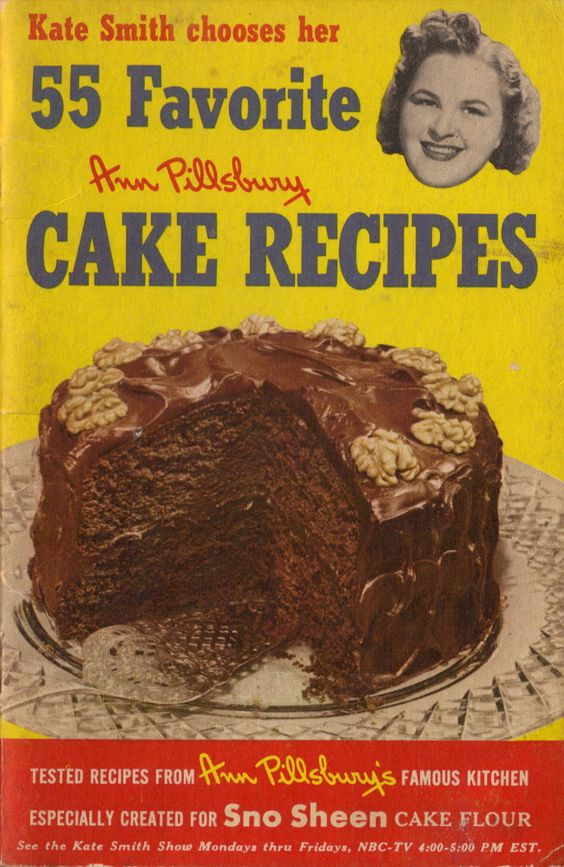 Kate Smith Chooses Her 55 Favorite Cake Recipes  The jackpot--hyperlink to 55 recipes from this vintage Pillsbury book. Please, let this website stay up for awhile. I know every recipe in here can be adapted for cupcakes.