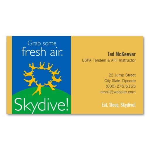 Grab some fresh air. Skydive! A business card for skydivers! Simply edit the template lines of text with your own information and, GERONIMO...there you go! Other gift items are also available featuring this design!