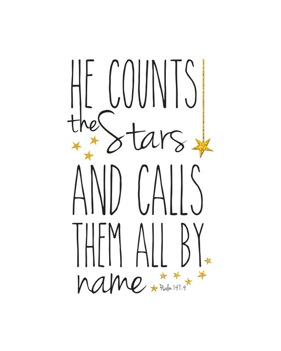 FREE PRINTABLE - Psalm 147:4 He counts the stars and calls them all by name. for this year's astronomy study!!!