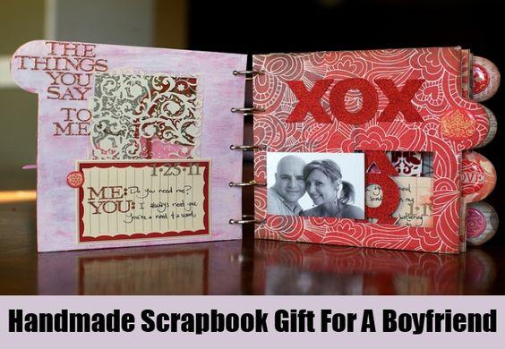 Handmade scrapbook gift for a boyfriend diy pinterest for Creative handmade ideas for gifts