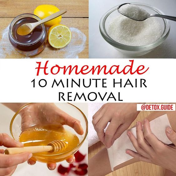 - 10 Minute Hair Removal! - Ingredients - ✔️sugar ✔️honey ✔️lemon - Instructions - 1⃣Mix all ingredients together. 2⃣Apply to a 1-2 inch section of your body (wherever you would like to remove the hair). 3⃣Place a strip of a towel on top of the mixture. 4⃣Let the towel sit for 1-3 minutes, and then in one quick motion, rip off the towel.