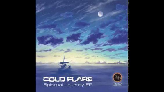 Cold Flare - Spiritual Journey (KAGIWO Remix)