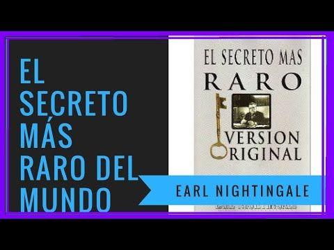 El Secreto Mas Raro Earl Nightingale Pdf