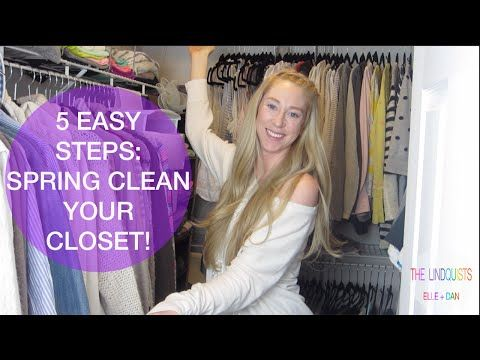 SPRING CLEAN YOUR CLOSET IN 5 EASY STEPS! - YouTube