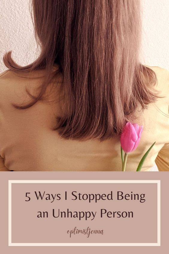 Pinterest: 5 ways I stopped being an unhappy person