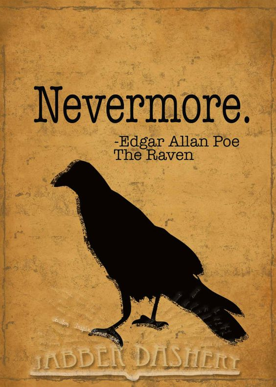 "Nevermore! quote from Edgar Allan Poe's classic poem ""The Raven"". Great for Halloween decor. Set of 3 5x7 Spooky Literature Halloween Quotes by Jabberdashery"
