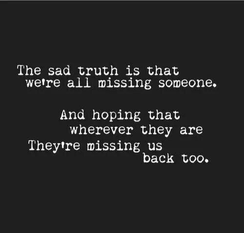 You Are Someone Do To Missing When What