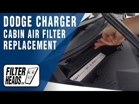 How To Replace Cabin Air Filter 2015 Dodge Charger Cabin Air Filter Dodge Charger 2015 Dodge Charger