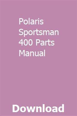 Polaris Sportsman 400 Parts Manual With Images Repair Manuals