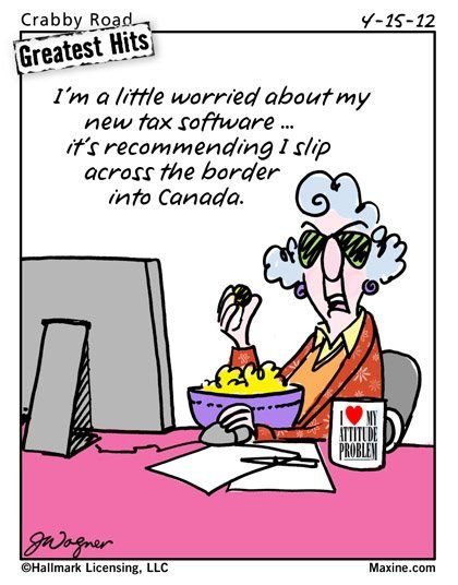 Funny Tax Season Cartoons Maxine On Tax Season Filing