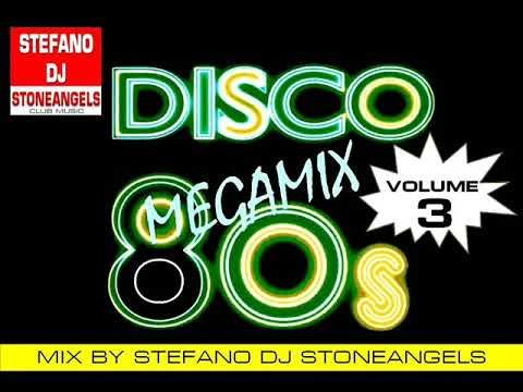 Discoteca Anni 80 Vol 3 Mix By Stefano Dj Stoneangels Youtube