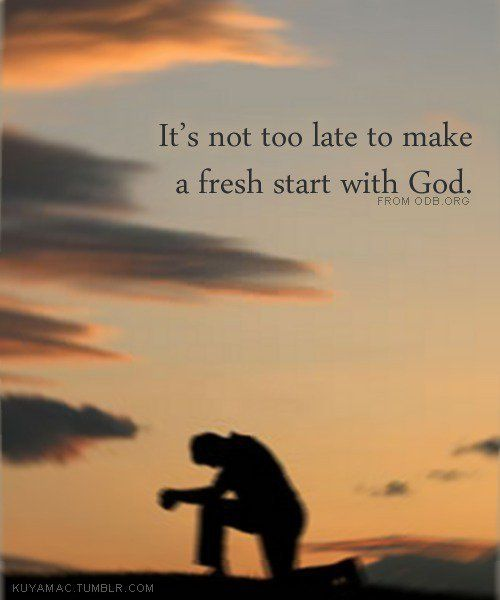 Fresh Start Quotes: Fresh Start With God