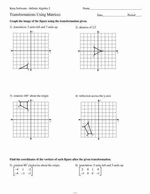 Translation And Reflection Worksheet Answers Beautiful Transformations Using Matrices Kuta Software In 2020 Geometry Worksheets Algebra Worksheets Algebra 2 Worksheets
