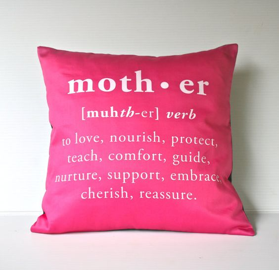 mother...: Mothers, Cute Pillows, Mother S, Mother Day Gifts, Mother'S Day