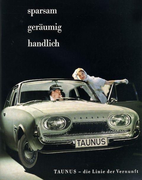 Werbung Fur Den Ford Taunus Im Jahr 1961 60er Den Ford Fur