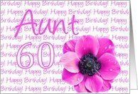 60th birthday for aunt, pink anemone Card by Greeting Card Universe. $3.00. 5 x 7 inch premium quality folded paper greeting card. Birthday greeting cards & photo cards are available at Greeting Card Universe. We will mail the cards to you or direct to your loved ones. Turn to Greeting Card Universe for all your birthday card needs. This paper card includes the following themes: photo, photography, and studio porto sabbia. Greeting Card Universe offers custom Age Specifi...