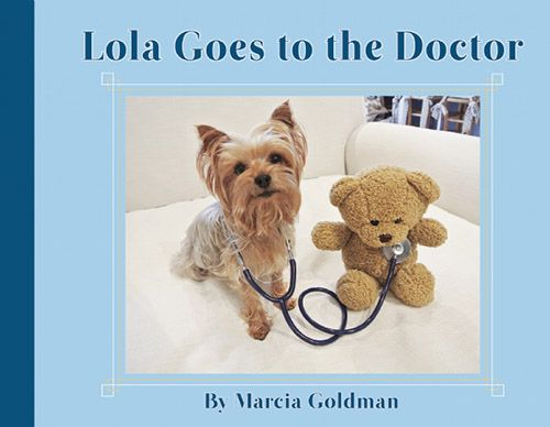 Lola Goes to the Doctor by Marcia Goldman http://www.louisianabookfestival.org/index.html #LBF2014 #MarciaGoldman